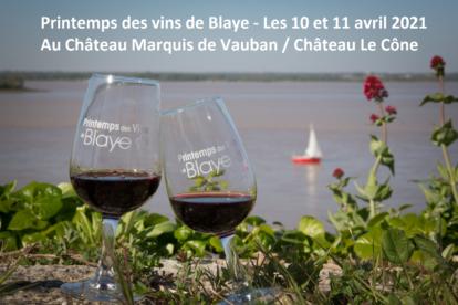 Printemps des Vins de Blaye – le 10 et 11 avril 2021 chez les vignerons !